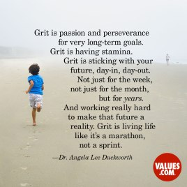 Grit is a Marathon