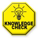 Knowledge Check!