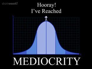 Mediocrity Joke